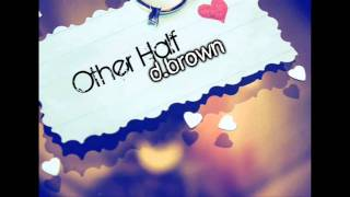 Watch D Brown Other Half video