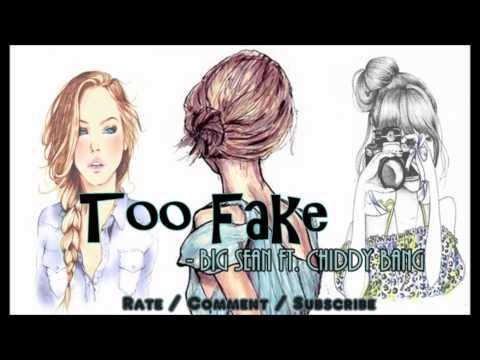 Too Fake - Big Sean
