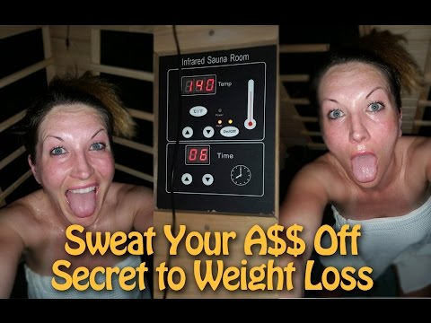 Sweat Your Ass Off To Lose Weight Infrared Sauna Detox