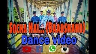 Badshaho : Socha Hai video ( H hopper's Dance Crew )