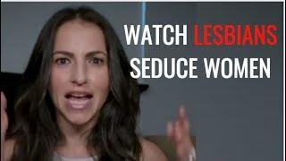 Lesbians Teach Men How To Seduce Women