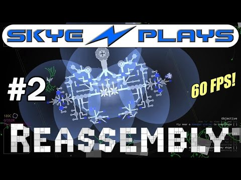 Reassembly Part 2 ►Ship Design, Controls and Resources◀ Gameplay [60 FPS]