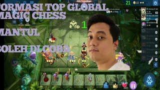 FORMASI TOP GLOBAL - MAGIC CHESS