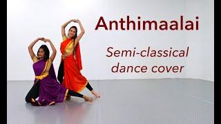 anthimaalai-neram-monster-semi-classical-dance-cover-sid-sriram-choreography-by-vinatha