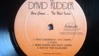 David Rudder   Here Comes The West Indies