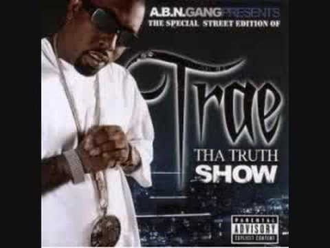 Trae- Ghetto Life