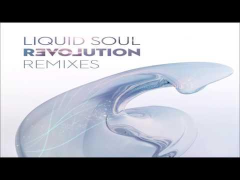 Liquid Soul - Revolution Remixes ᴴᴰ