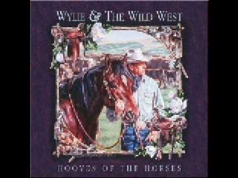 Wylie and the Wild West - The Sky Above, Mud Below (Studio Version)