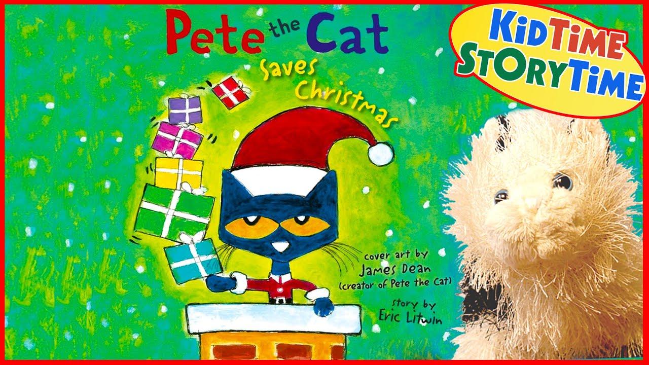 Pete The Cat Saves Christmas Kids Books Read Aloud Youtube
