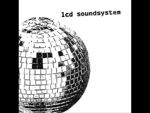 LCD Soundsystem- Daft Punk Is Playing At My House
