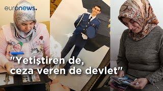 Müebbet alan askeri öğrencilerin anneleri anlatıyor: Yetiştiren de, ceza veren de devlet