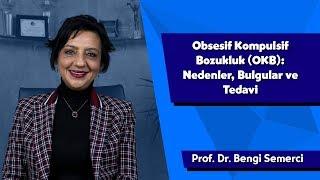 Obsesif Kompulsif Bozukluk (OKB): Nedenler, Bulgular ve Tedavi