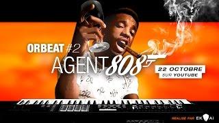 [beatmaker] ORBEAT #2 : AGENT 808