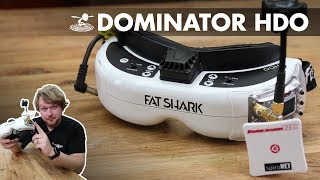 Fat Shark Dominator HDO - What you need to know
