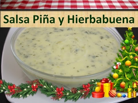 Receta De Salsa Para Acompañar Pollo o Carne - Salsa de Piña y Hierbabuena