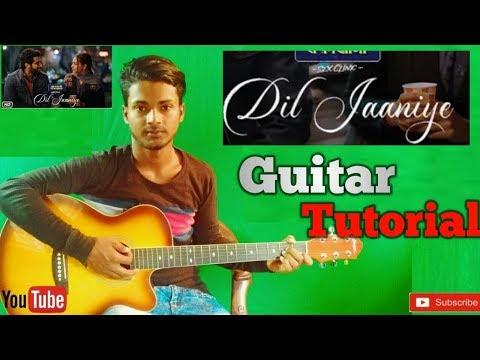DIL JAANIYE  Jubin Nautiyal -Easy Guitar Chords Lesson/Tutorial/Tabs/Cover