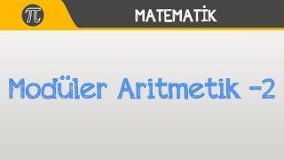 Modüler Aritmetik -2