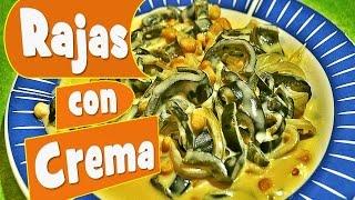 Como Hacer Rajas Con Crema / Recipe Strips Of Poblano Chiles With Cream