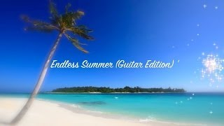 Jazz Guitar Music: Endless Summer - Extend Guitar Edition (Original Guitar Jazz Music)