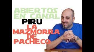Abiertos en canal: Entrevistamos a Piru | La Mazmorra de Pacheco