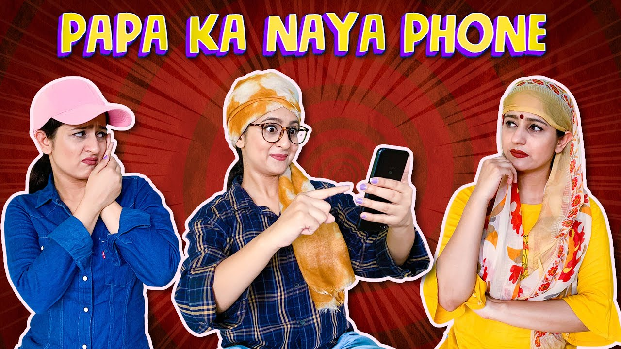 Papa ka Naya Phone | Rakhi Lohchab |