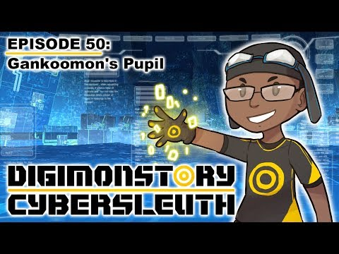 Digimon Story Cyber Sleuth - Episode 50: Gankoomon's Pupil