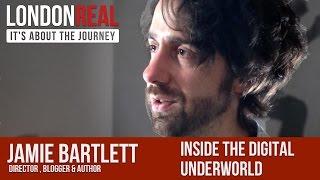 Jamie Bartlett - Inside The Digital Underworld   London Real