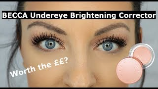 Becca Undereye Brightening Corrector | Review and demo!
