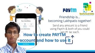 How to create PAYTM account and how to use it.