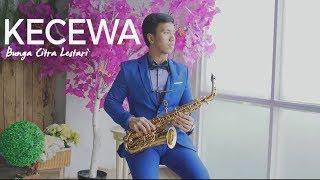 Kecewa - Bunga Citra Lestari (Saxophone Cover by Desmond Amos) MP3