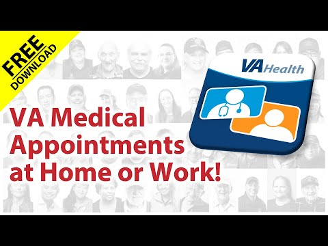 VA Medical Appointments at Home or at Work