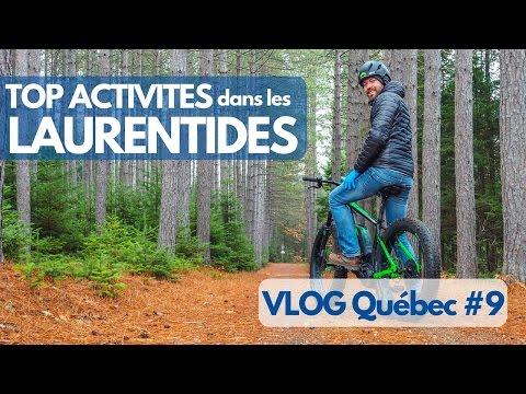 Visiter les LAURENTIDES autrement - TOP ACTIVITES - VLOG Québec #9