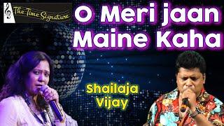 O Meri Jaan Maine Kaha By Shailaja & Vijay Shivalkar @ Pancham Show On 13th April 2016