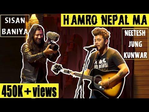 Neetesh Jung Kunwar - Hamro Nepal Ma - Ft. Sisan Baniya Vlog - Latest Upload | It's My Show