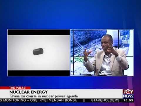 Nuclear Energy - The Pulse on JoyNews (25-9-17)