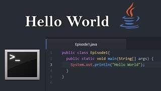 Introduction to JAVA - Episode 1 - Hello World