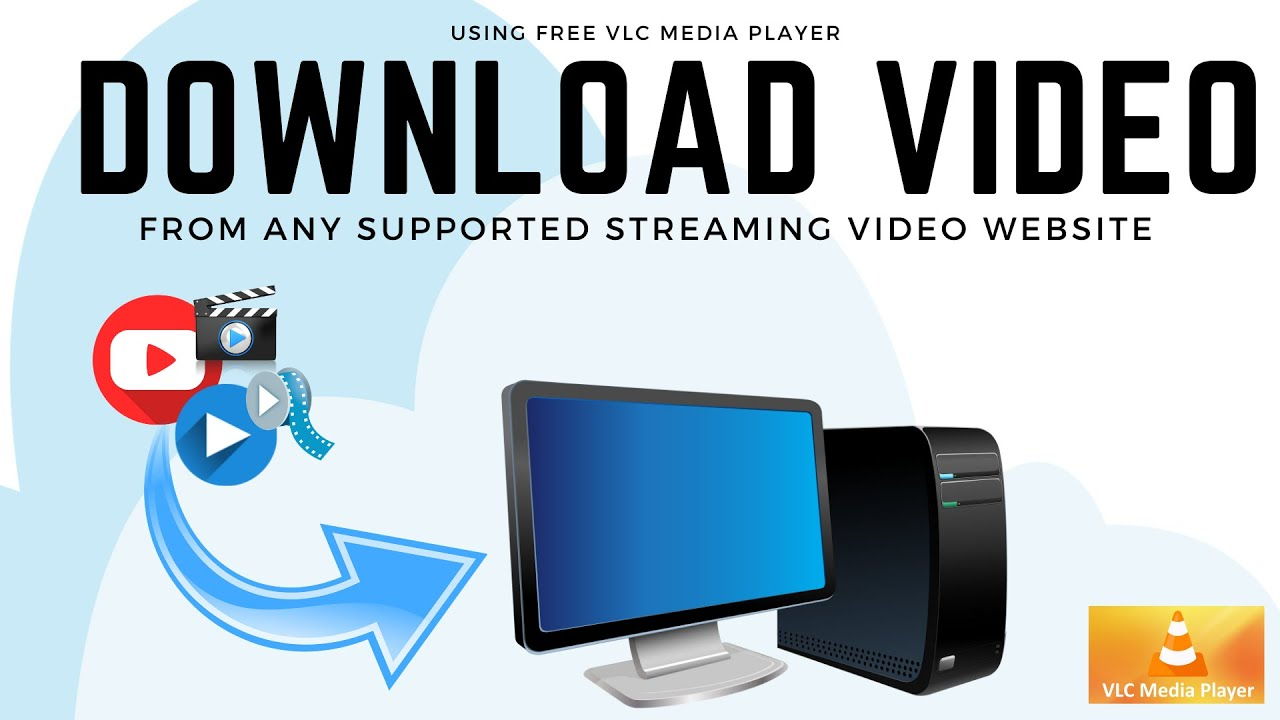Download Safely Download YouTube and Other Online Videos for Free 2021   With Free VLC Media Player