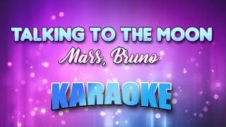 Mars Bruno Talking To The Moon Karaoke Lyrics.mp3