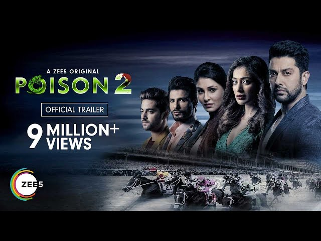 Poison 2 | Official Trailer | A ZEE5 Original | Streaming Now on ZEE5