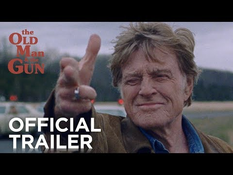 THE OLD MAN & THE GUN | Official Trailer [HD] | FOX Searchlight