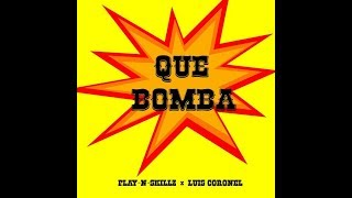 Play-N-Skillz Que Bomba feat. Luis coronel.mp3