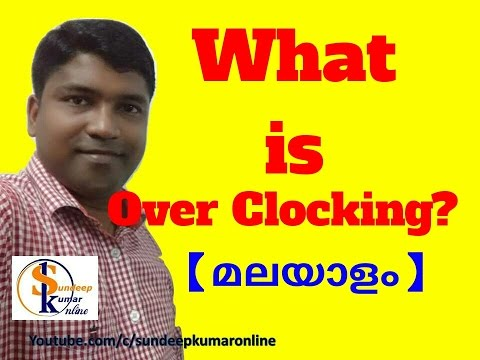 What Is Overclocking ? Explained In Simple Way ![MALAYALAM] RANDOM THOUGHTS #62