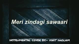 Tere Jaisa Yaar kahan❤- Instrumental Cover