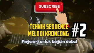 Pola melodi kroncong dengan Tehnik sequence   Bag 2