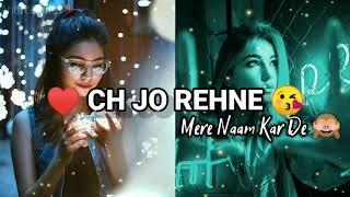 New Love Status 😍 | Rabba Pura Mera Ek Arman Karde Status | Tik Tok Ringtone 2020 | AndroLyrics