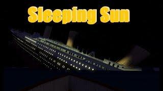 Soleil de sommeil (soleil de sommeil) Roblox Titanic 2.0