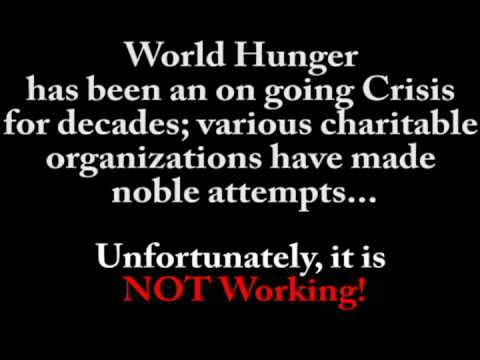 1 Billion Starving World Hunger Crisis Food Security Solution!
