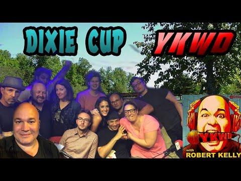 YKWD #129 - Dixie Cup (JOE LIST, LUIS J GOMEZ, SEAN MCCARTHY. RICH VOS, BONNIE MCFARLANE)