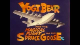 Yogi Bear And The Magical Flight Of The Spruce Goose Intro (HD)