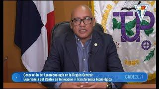 Director del CITT-UTP de Aguadulce participa como conferencista en CADE 2021